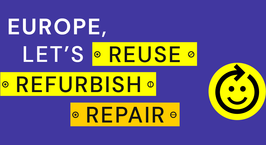 Europe, Let's Reuse, Refurbish, Repair